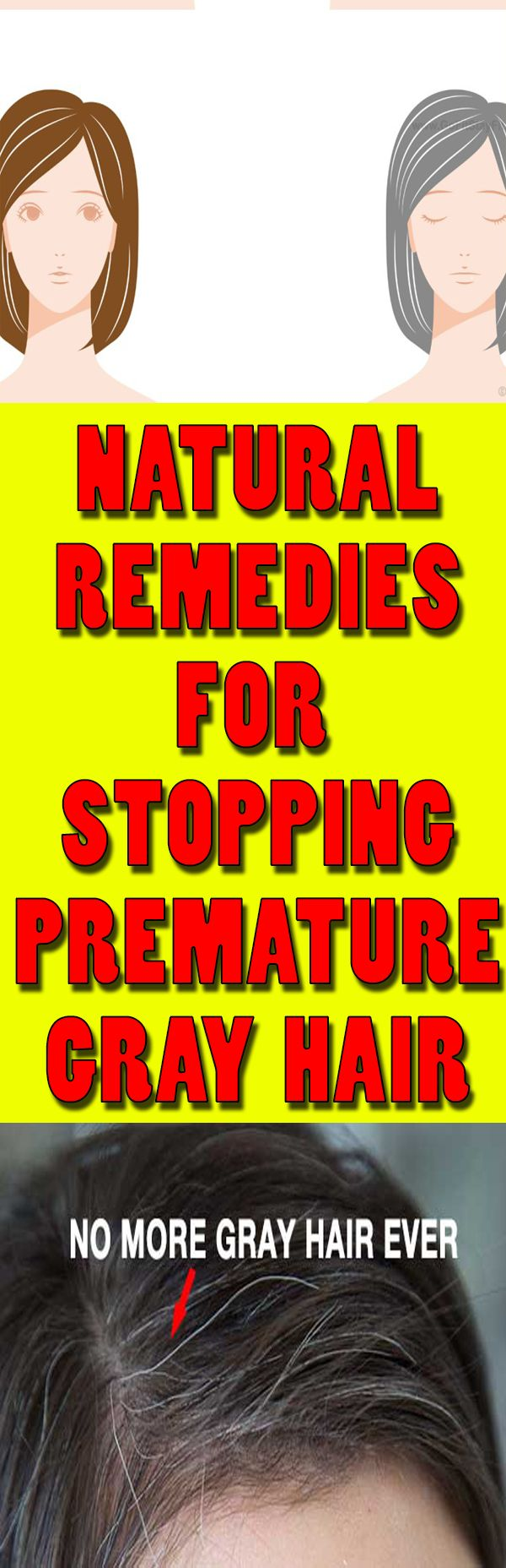 Natural Remedies for Premature Graying of Hair #grayhair #stop #homeremedies