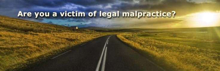 A Brief Explanation of Legal Malpractice