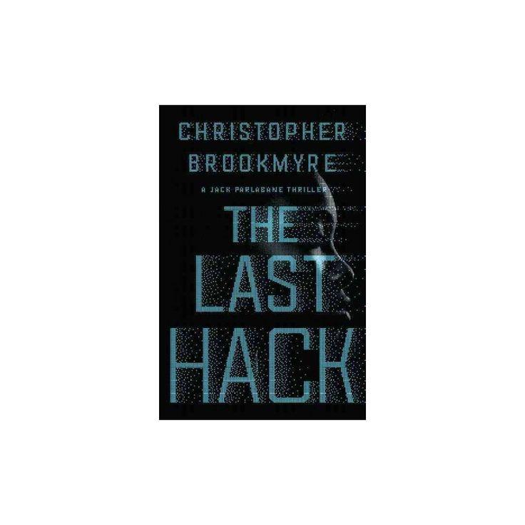 Last Hack (Hardcover) (Christopher Brookmyre)