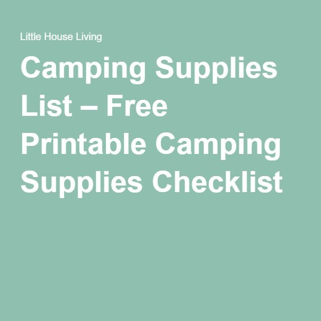 Camping Supplies List – Free Printable Camping Supplies Checklist