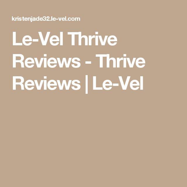 Le-Vel Thrive Reviews - Thrive Reviews | Le-Vel