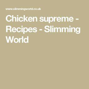 Chicken supreme - Recipes - Slimming World