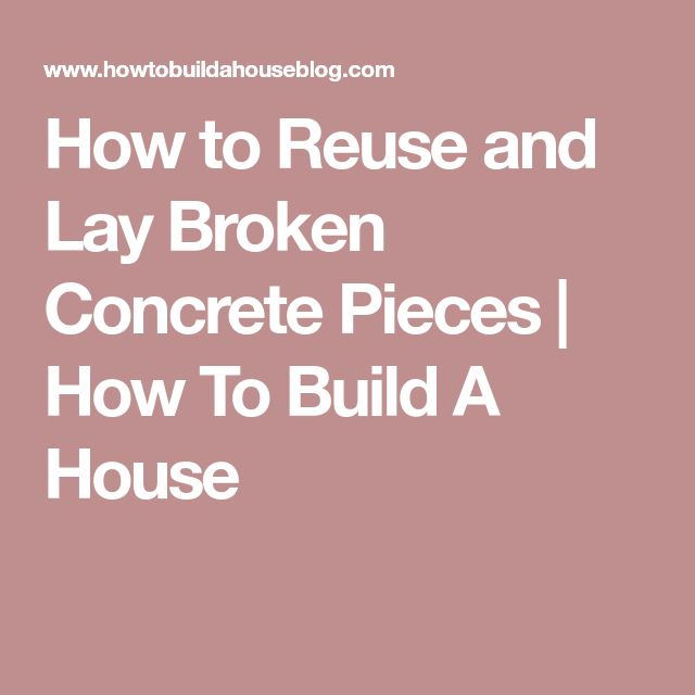 How to Reuse and Lay Broken Concrete Pieces | How To Build A House