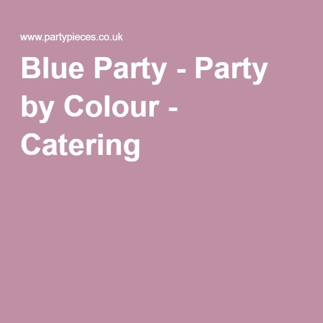 Blue Party - Party by Colour - Catering