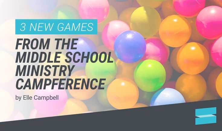 3 new games from the middle school ministry campference