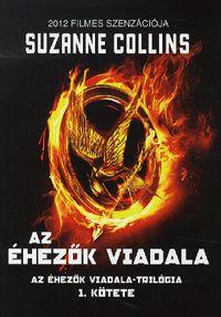 alexandra.hu   Az Éhezők Viadala - Az Éhezők Viadala-trilógia 1. kötete :: Collins, Suzanne