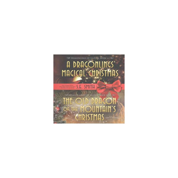 Old Dragon of the Mountain's Christmas : Library Edition (Unabridged) (CD/Spoken Word) (S. E. Smith)