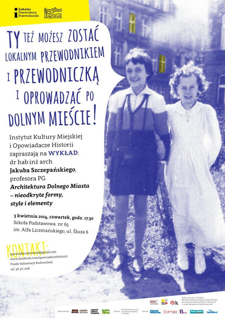 Lokalni Przewodnicy i Przewodniczki po Dolnym Mieście w Gdańsku, sezon 2014 / proj. Anita Wasik