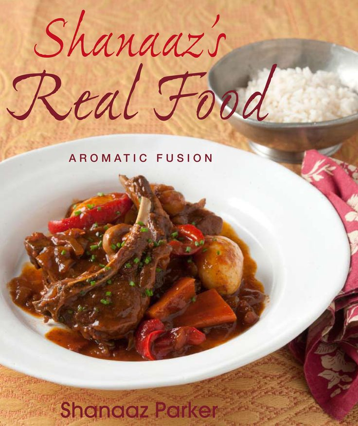 Shanaaz's Real Food: The step-by-step instructions and Shanaaz's no-fuss methods make this book easy to use, even for those who have never tried fusion before. With salads, soups, delectable breads, seafood, meat dishes and desserts along with delightfully flavourful vegetarian fare.