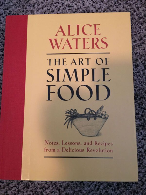 The Art of Simple Food by Alice Waters Illus. Hardcover Cookbook  1st Edition - http://books.goshoppins.com/cookbooks-food-wine/the-art-of-simple-food-by-alice-waters-illus-hardcover-cookbook-1st-edition/