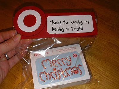 "Teacher Gift: ""Thanks for keeping my learning on Target"" with a Target gift card."