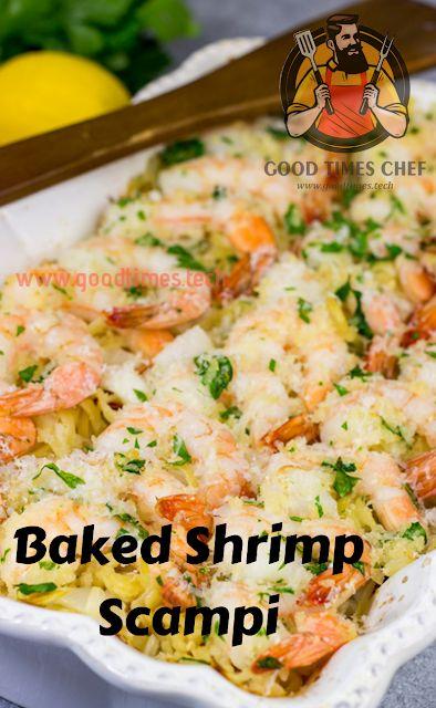 Baked Shrimp Scampi – Good Times