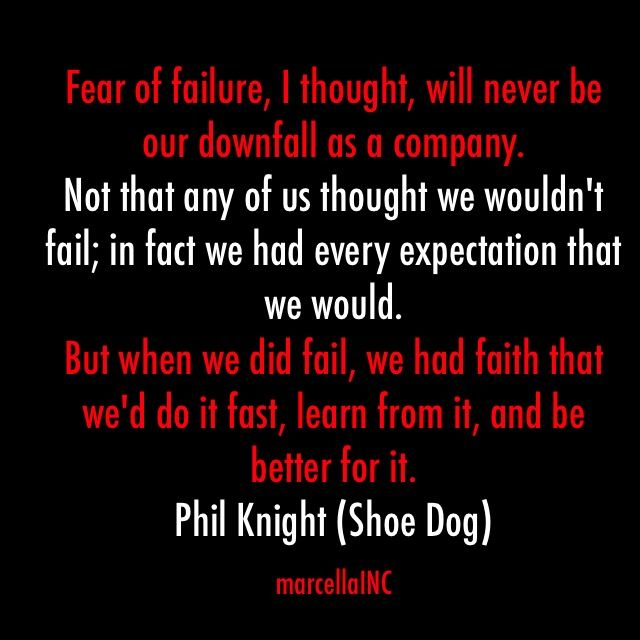 Phil Knight quote from Shoe Dog. Nike marcellaINC #marketing #branding