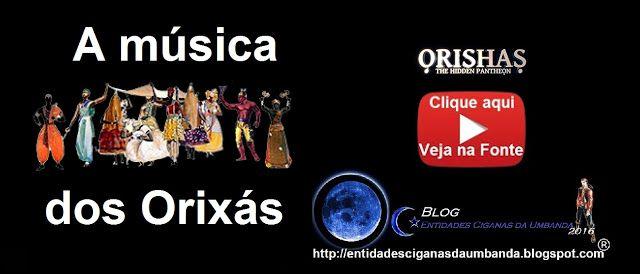 Entidades Ciganas da Umbanda (Clique Aqui) para entrar.: A MÚSICA DOS ORIXÁS, ORIXÁ OXUM...OPARÁ