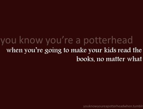 Well duh. Potter Stuff, Start Reading, Harry Potter Mor, Potter Movie, Choice, Harry Potterdr, Things Harry, Potterhead Issues, Harry Potter Books