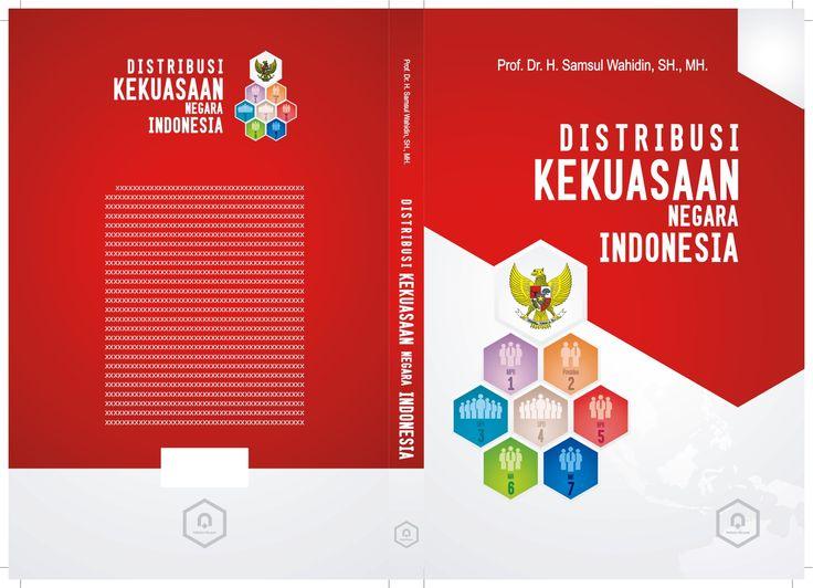 cover DISTRIBUSI KEKUASAAN NEGARA INDONESIA pustaka pelajar