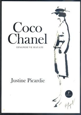 2012'de okuduğum ilk kitap: Coco Chanel Efsanesi ve Hayatı - Justine Picardie