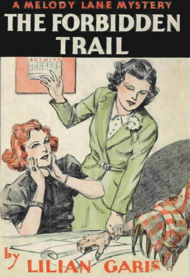 The Forbidden Trail by Lilian Garis. Illust: Ruth King