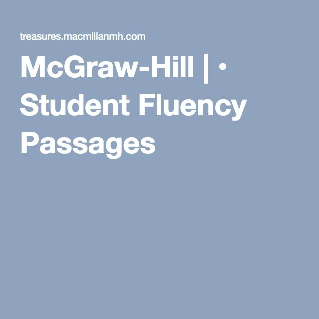 McGraw-Hill | • Student Fluency Passages