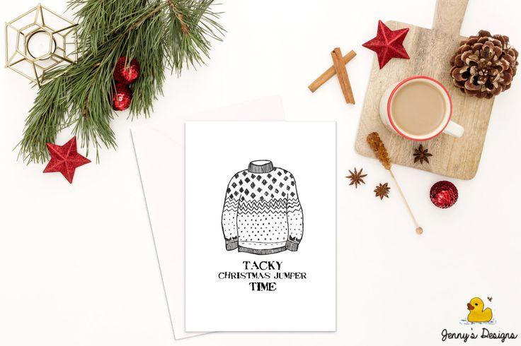 Tacky Christmas Jumper Time, Christmas Jumper Cards, Tacky Christmas Jumper, National Christmas Jumper Day, Christmas Cards, Winter Jumper by JennysDesigns1 on Etsy https://www.etsy.com/uk/listing/474351753/tacky-christmas-jumper-time-christmas