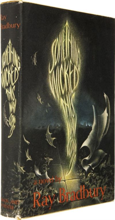 Ray Bradbury-Something wicked this way comes. First Edition