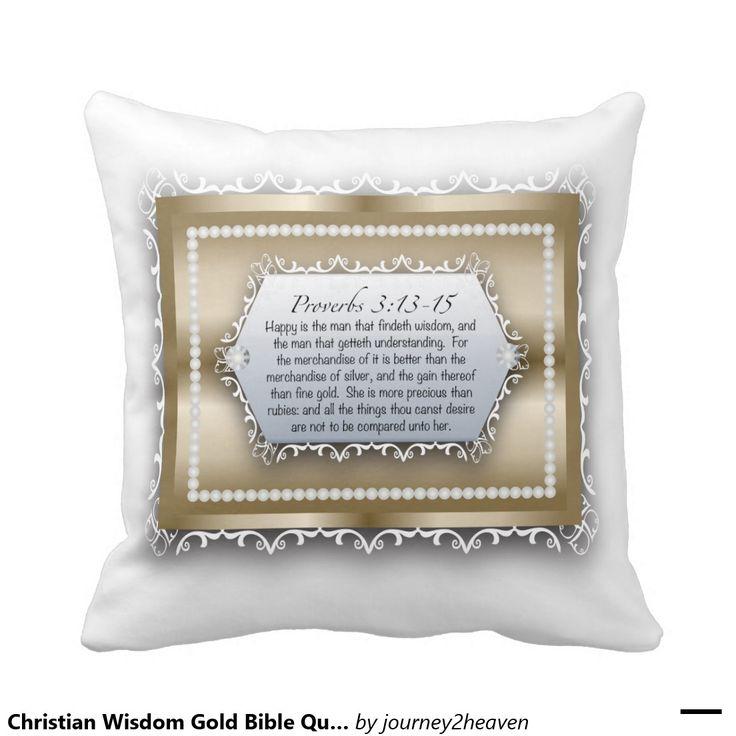 Christian Wisdom Gold Bible Quote Proverbs 3:13 Throw Pillows