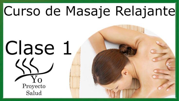 Curso De Masaje Relajante Lección 1 Materiales Y Aceite Youtube Masaje Masajes Terapeutico Cursillo