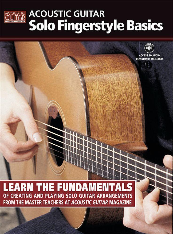 Acoustic Guitar Solo Fingerstyle Basics Complete Edition Ovation Guitar Guitar Guitar Solo