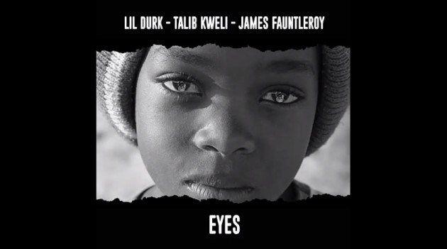 Lil Durk Feat. Talib Kweli & James Fauntleroy  EYES