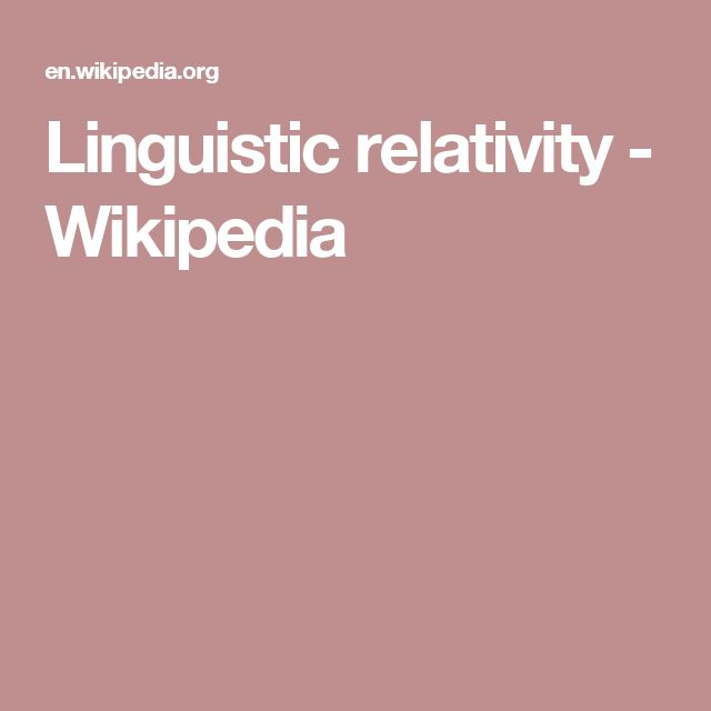 Linguistic relativity - Wikipedia
