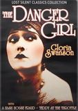 Lost Silent Classics Collection: The Danger Girl/A Hash House Fraud/Teddy at the Throttle [DVD]