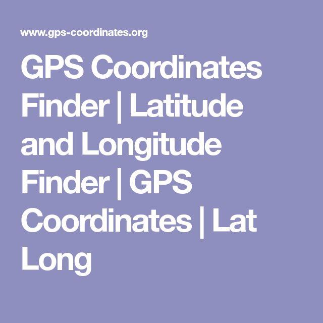 GPS Coordinates Finder   Latitude and Longitude Finder   GPS Coordinates   Lat Long