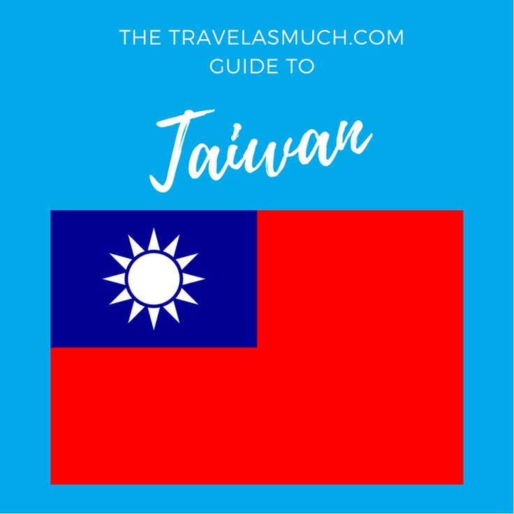 Destinations and tips for traveling in Taiwan