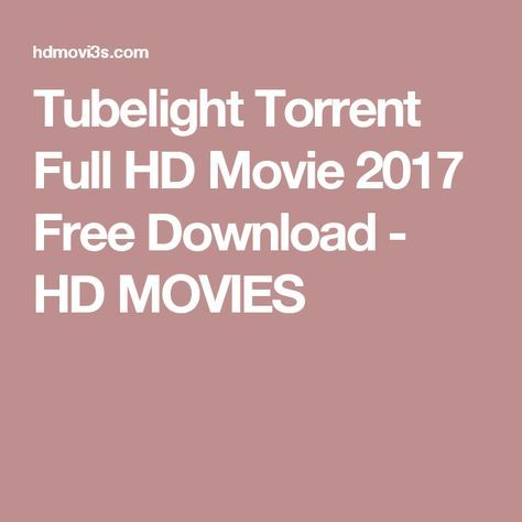 Tubelight Torrent Full HD Movie 2017 Free Download - HD MOVIES