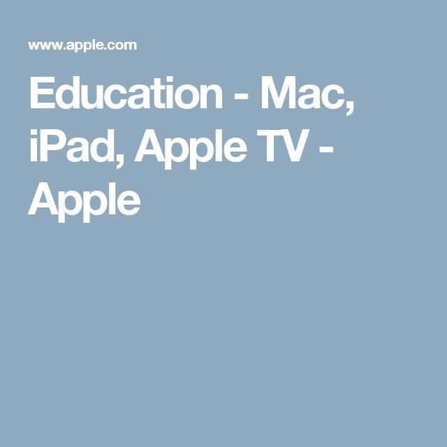Education - Mac, iPad, Apple TV - Apple