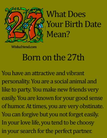 What Does Your Birth Date Mean? - Born on the 27th