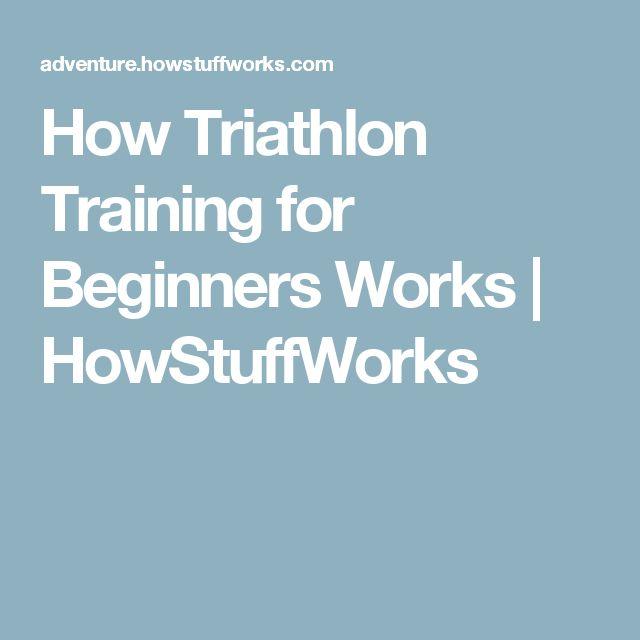 How Triathlon Training for Beginners Works | HowStuffWorks