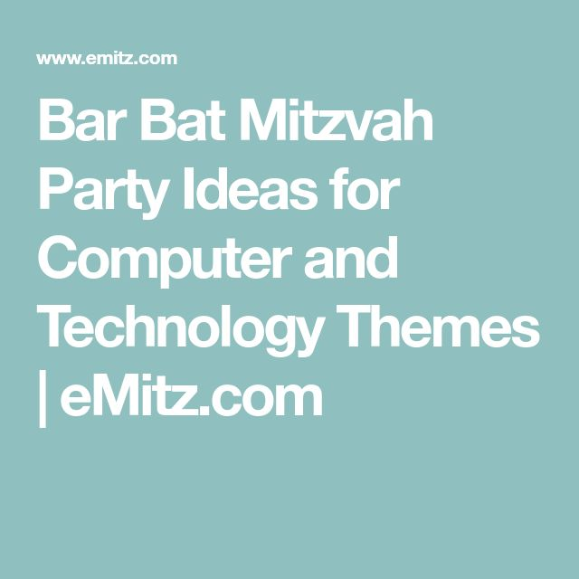 Bar Bat Mitzvah Party Ideas for Computer and Technology Themes | eMitz.com