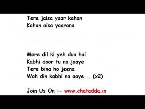 Tere Jaisa Yaar Kahan Full Song Lyrics Yaara Teri Yaari Ko Maine Toh Khuda Mana Rahul Jain Youtube Lagu Maine Youtube