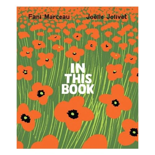 In This Book: A new classic for kids by Fani Marceau + Joelle Jolivet