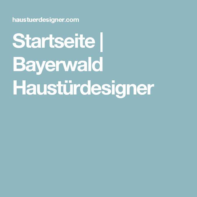 Startseite | Bayerwald Haustürdesigner