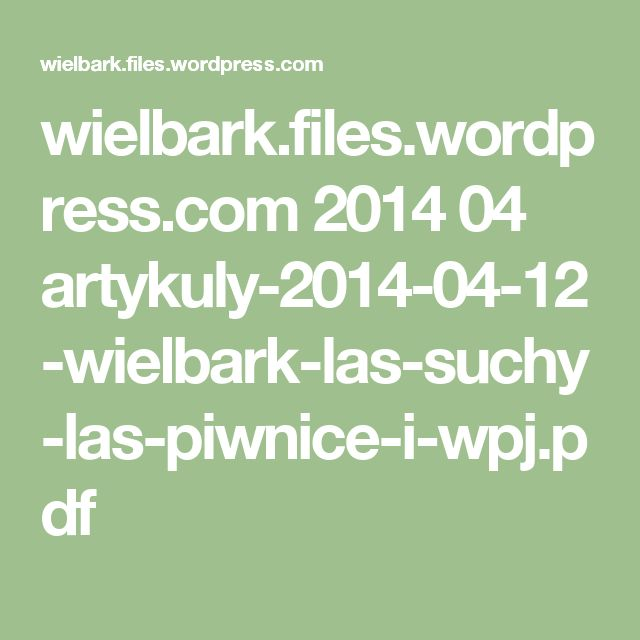 wielbark.files.wordpress.com 2014 04 artykuly-2014-04-12-wielbark-las-suchy-las-piwnice-i-wpj.pdf