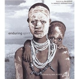 Renowned photographer Phil Borges's collection of 80 hand-toned portraits of indigenous and tribal people around the world is a quietly beautiful testament to the strength and inherent dignity of the human spirit.: Human Spirit, Indigenous People, Endurance Spirit, Phil Borg, Tribal Photography, Book, Tribal People, Around The World, Portraits