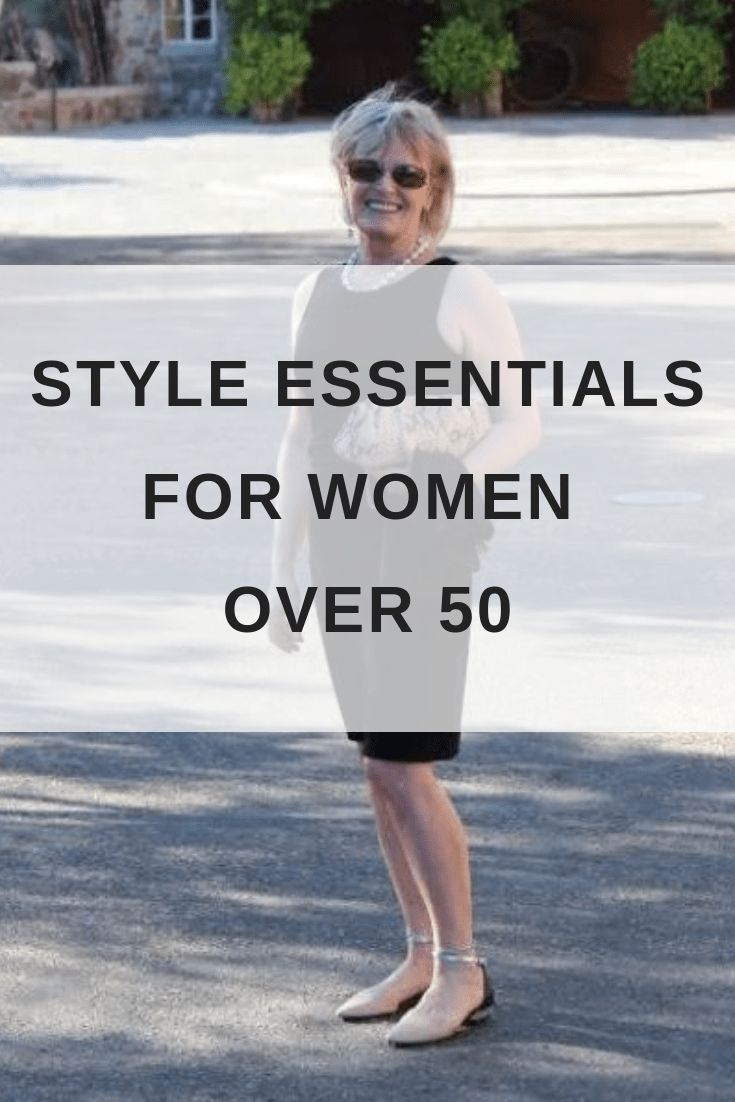 Style Essentials for Women Over 50
