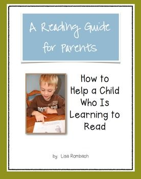 Reading Guide for Parents of Beginning Readers (photos and text show parents how to help their beginning readers by using reading strategies) $