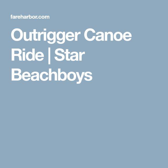 Outrigger Canoe Ride | Star Beachboys