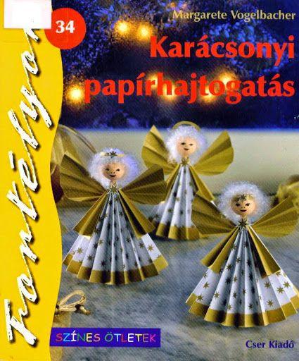 Karácsonyi papírhajtogatás - Angela Lakatos - Picasa Webalbumok