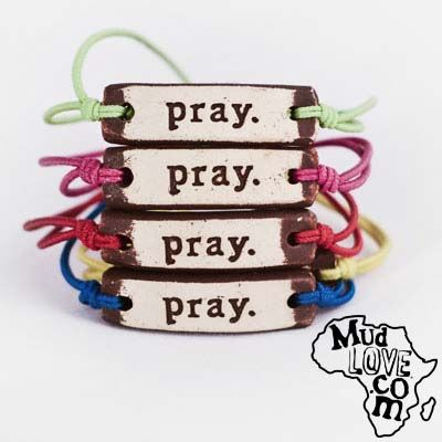 This Adjule Bracelet Band Is Made From Clay With The Word Pray Imprinted On It Purchasing Mudlove Product Gives An African Clean Drinking Water