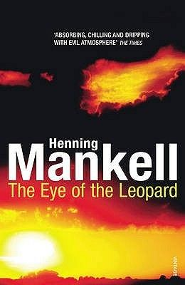 The Eye of the Leopard by Henning Mankell (*****)