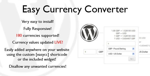 Easy Currency Converter . With Easy Currency Converter, adding a currency converter to your website is as easy as adding the [easycc] shortcode where you want it to appear, or simply dragging and dropping the included widget to the required widget